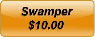 Swamper $10.00